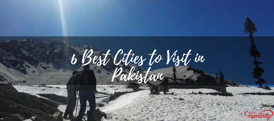 6 best cities of Pakistan