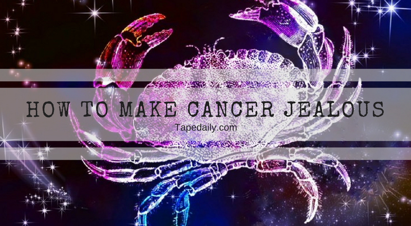 CANCER AND JEALOUS