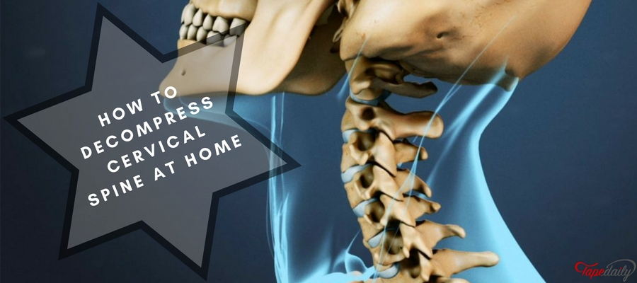 How to Decompress Cervical Spine at Home