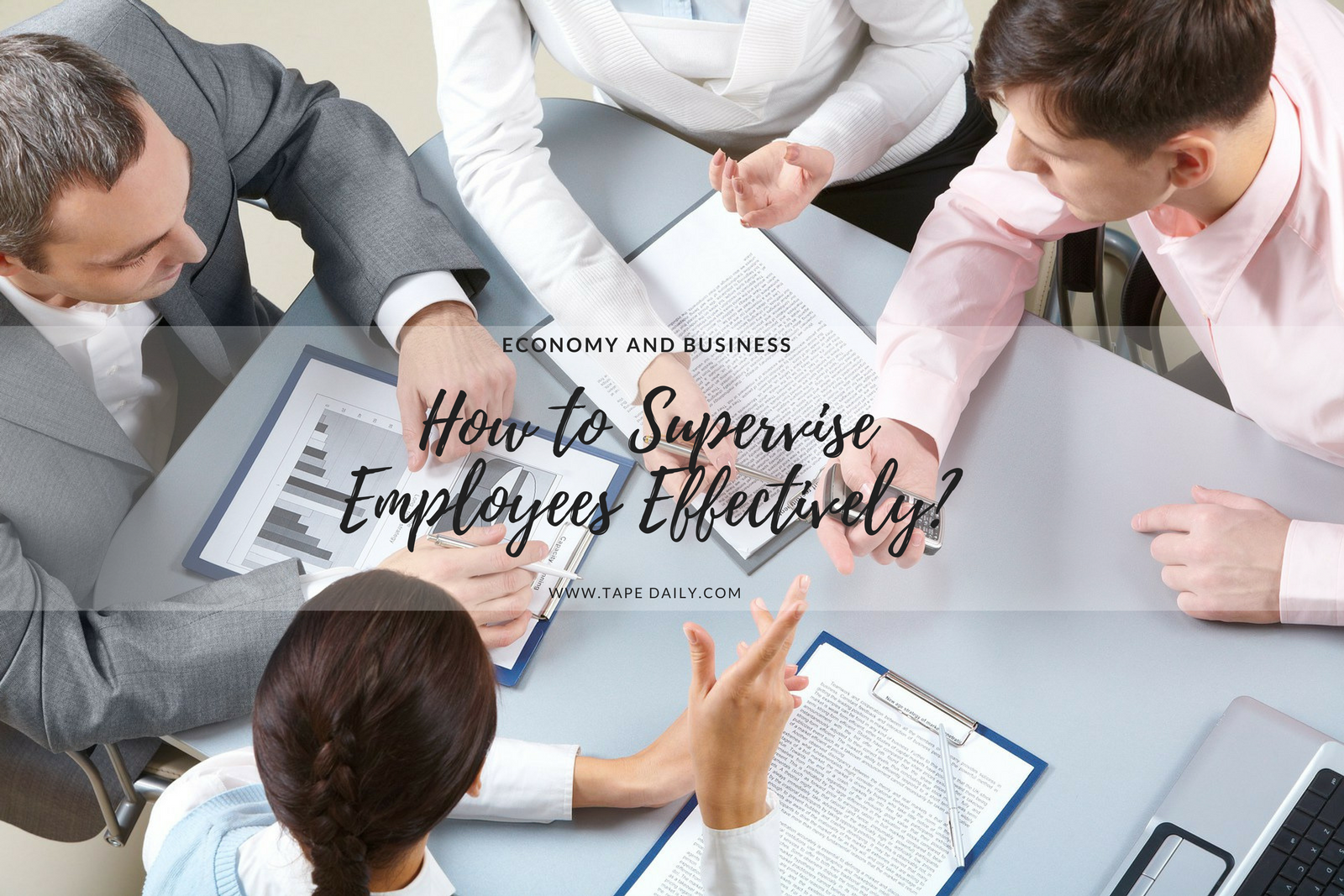 How to supervise employees effectively