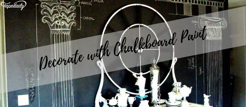 Decorate with Chalkboard Paint