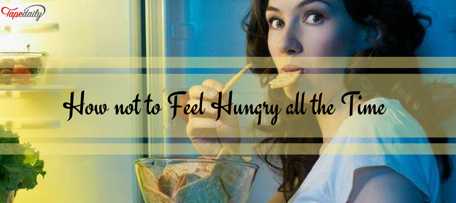 How not to Feel Hungry all the Time