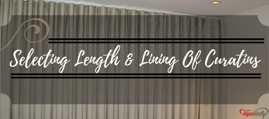 Selecting Length & Lining Of Curtains