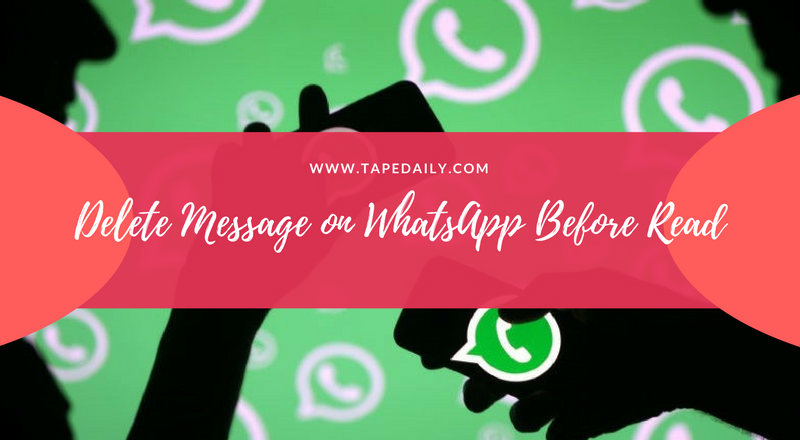 delete message on whatsApp before reading