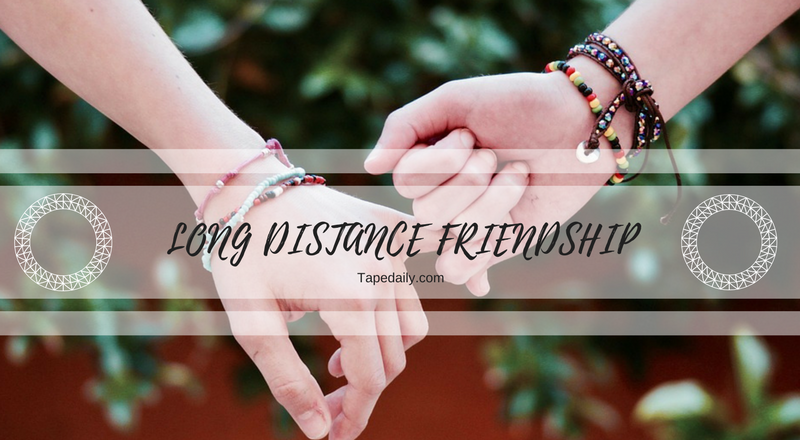long distance friendship