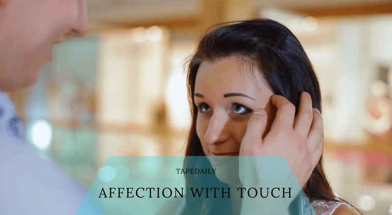 AFFECTION WITH TOUCH