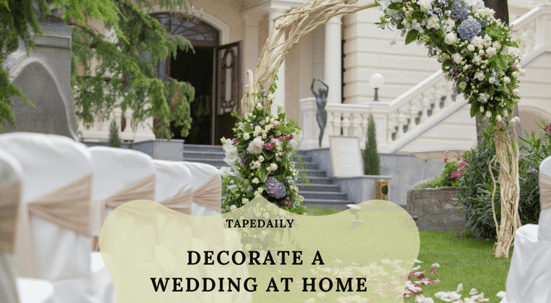 DECORATE A WEDDING AT HOME