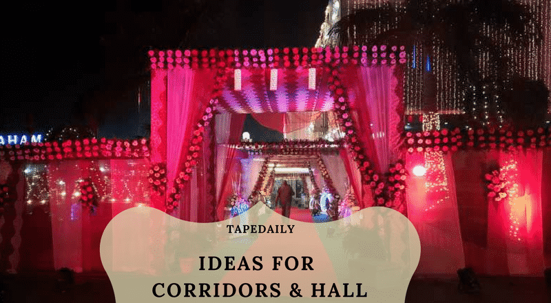 Ideas for Corridors & Hall for wedding at home