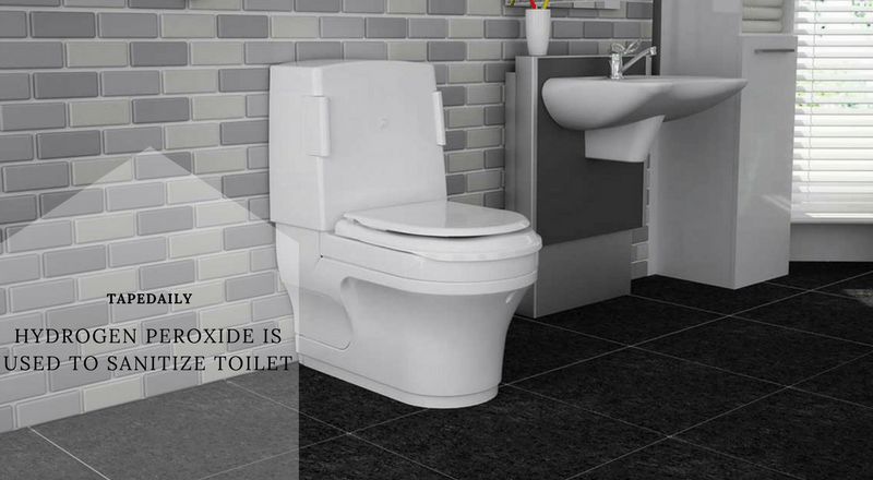 hydrogen peroxide is used to sanitize toilet