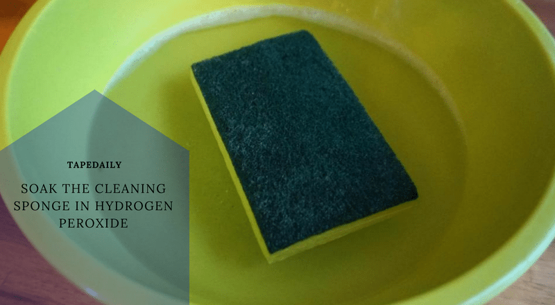 soak cleaning sponge in hydrogen peroxide