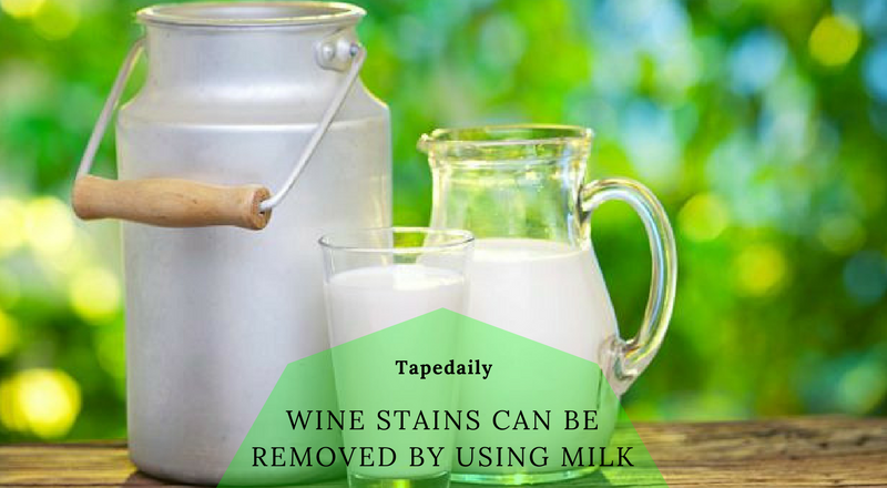 wine stains can be removed by using milk