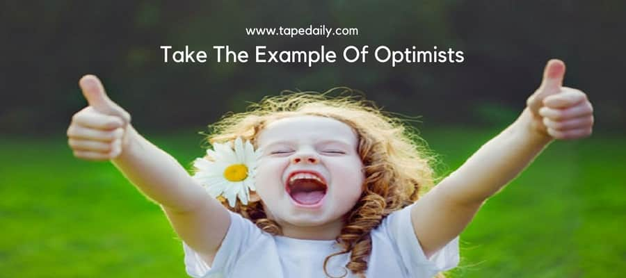 Example Of Optimists