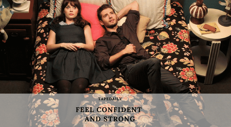 FEEL CONFIDENT AND STRONG