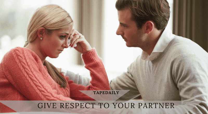 GIVE RESPECT TO YOUR PARTNER