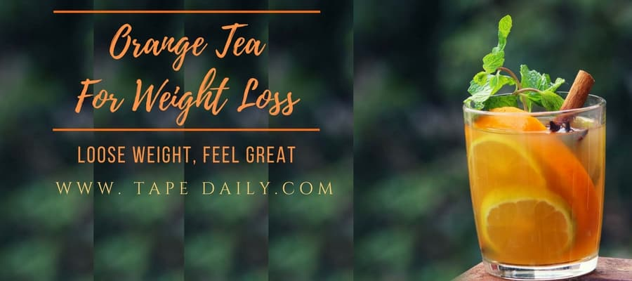 How To Make Orange Tea For Weight Loss