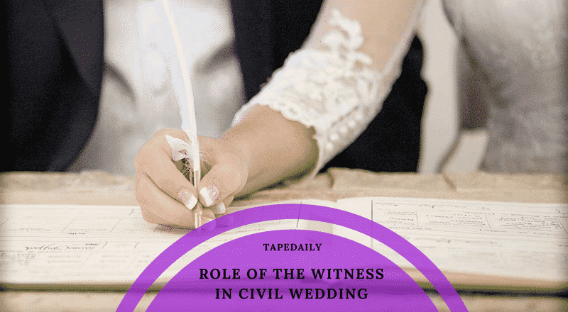 ROLE OF THE WITNESS IN CIVIL WEDDING