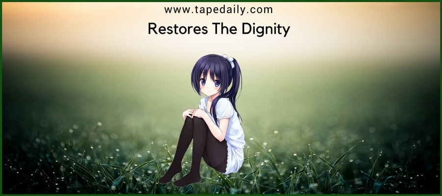 Restores The Dignity