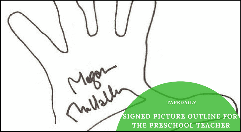 Signed picture outline for the Preschool Teacher