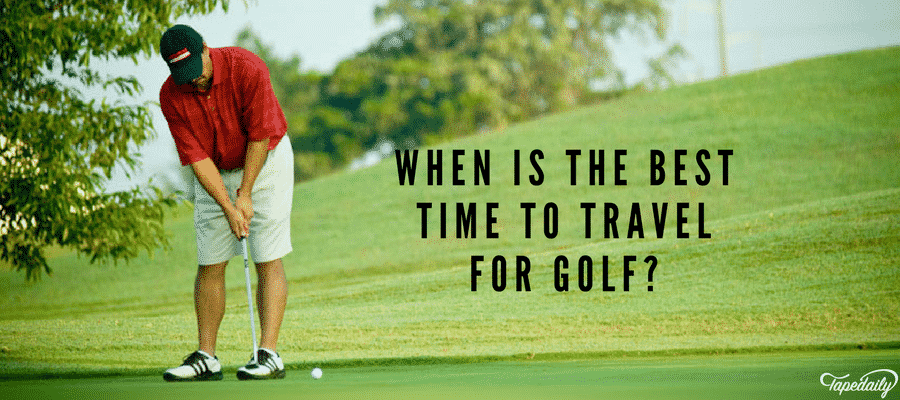 What is the best time to travel for golf
