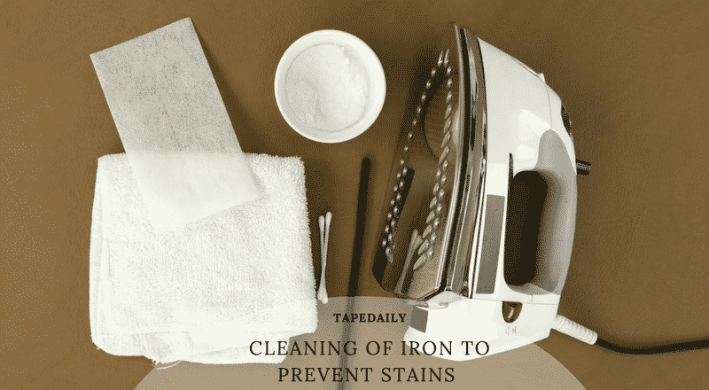 cleaning of iron to prevent stains