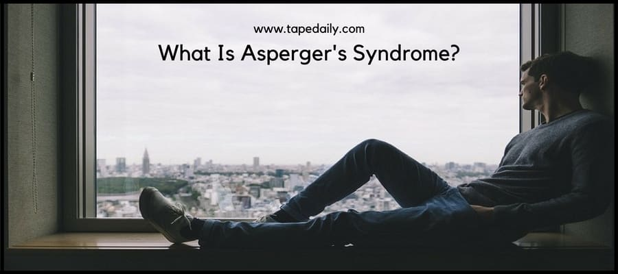 what Asperger's Syndrome