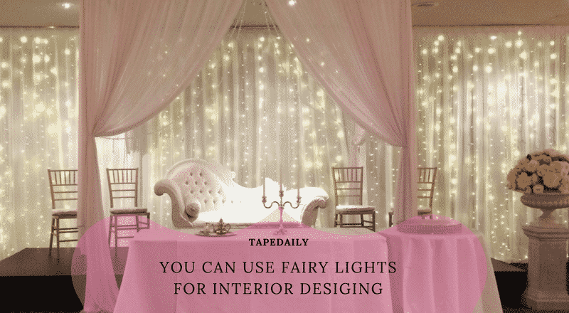 you can use fairy lights for interior designing