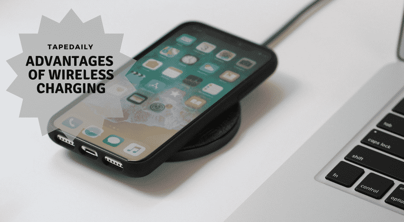 Advantages of Using Wireless Charging