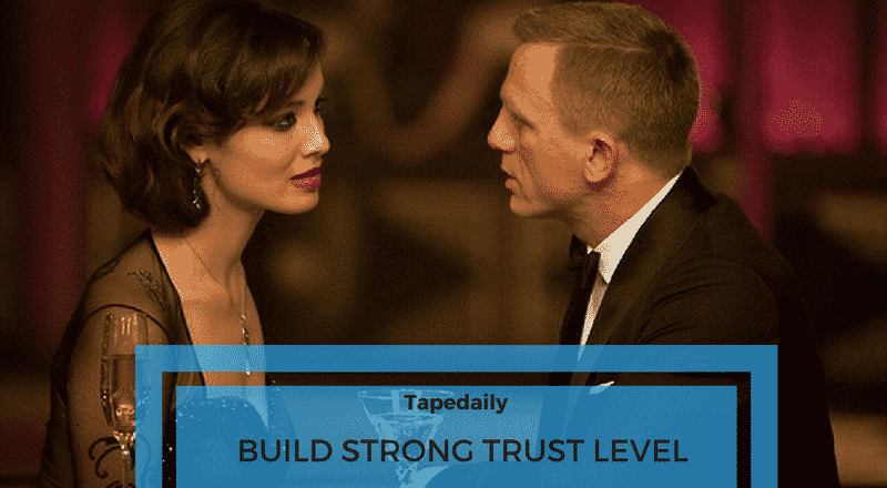 BUILD STRONG TRUST LEVEL