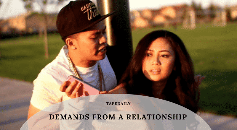 DEMANDS FROM A RELATIONSHIP