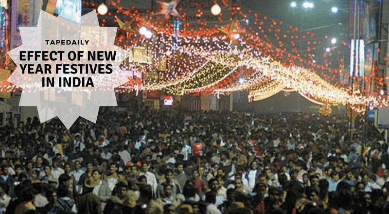 EFFECT OF new year festivities IN INDIA