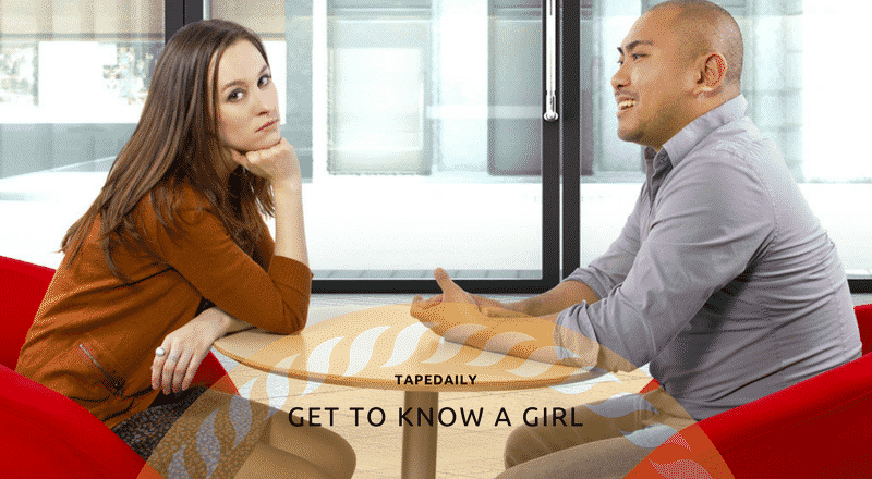 GET TO KNOW A GIRL