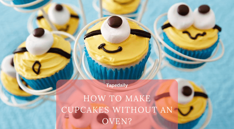 cupcakes without an oven