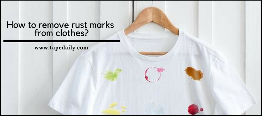 How to remove rust marks from clothes