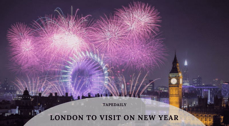 London to Visit on New Year
