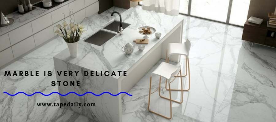 Marble is very delicate stone