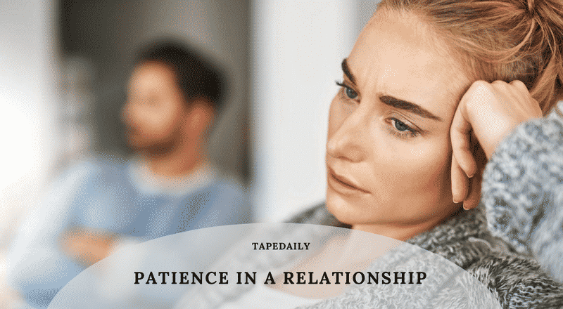 PATIENCE IN A RELATIONSHIP