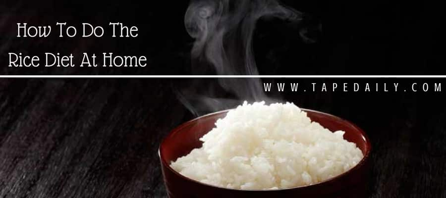 Rice Diet At Home