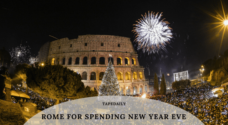 Rome for Spending New Year Eve