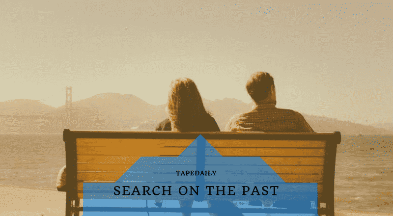 SEARCH ON THE PAST