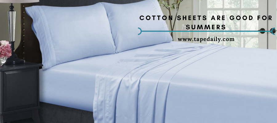 cotton sheets are good for summers