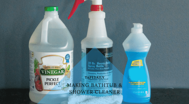 making bathtub and shower cleaner
