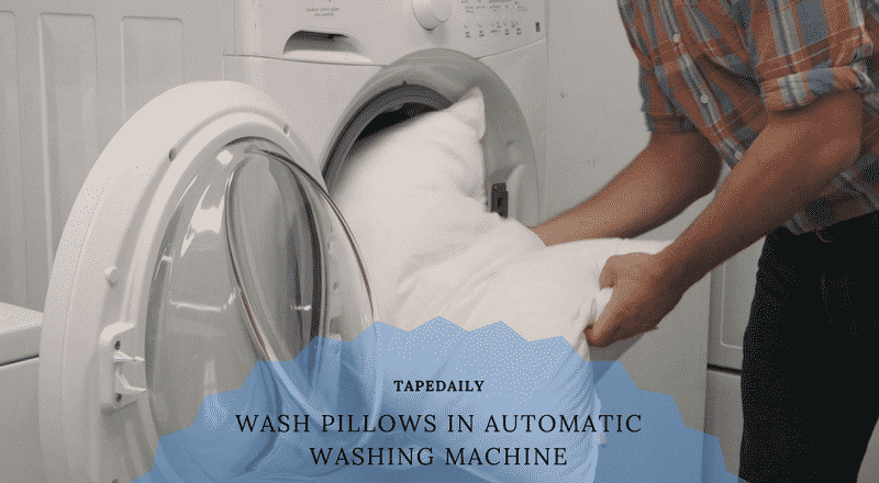 wash pillows in automatic washing machine