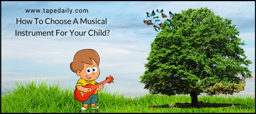 A Musical Instrument For Your Child