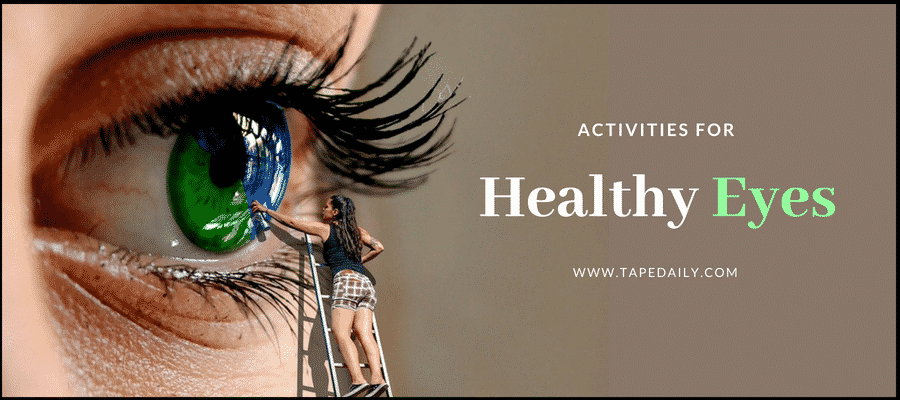 Activities For Healthy Eyes