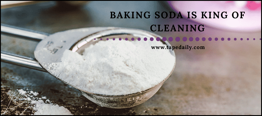 Baking soda is king of cleaners