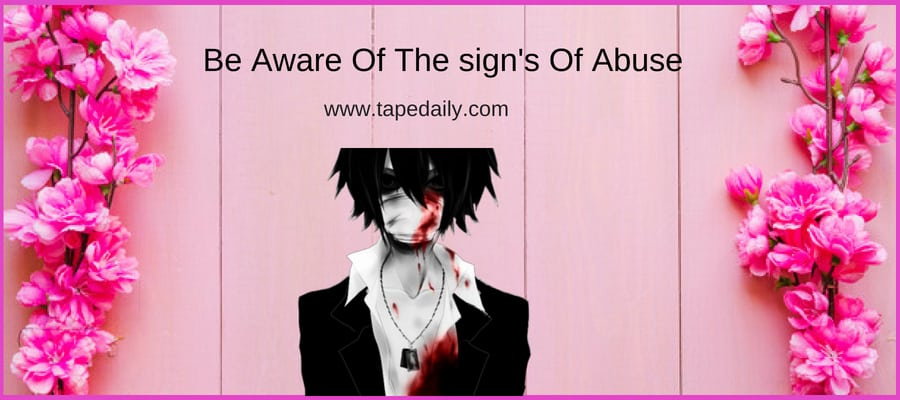 Be Aware Of The sign Of Emotional Abuse