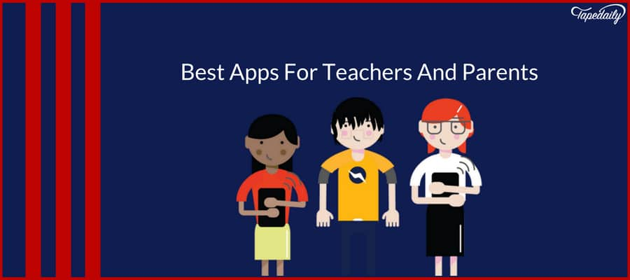 Best Apps For Teachers And Parents