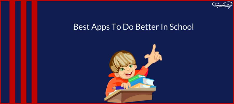 Best Apps To Do Better In School