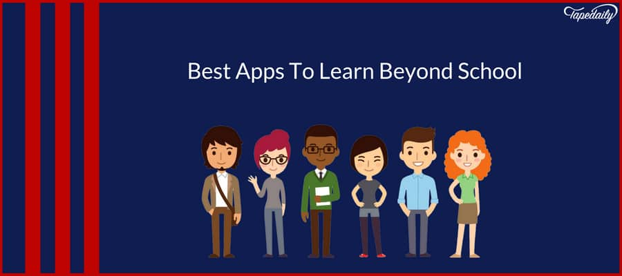 Best Apps To Learn Beyond School