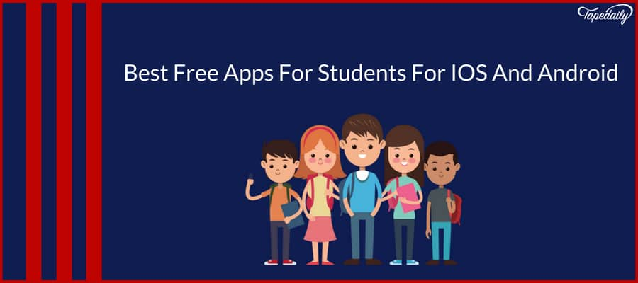 Best Free Apps For Students For IOS And Android